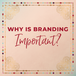 why is branding important for business success